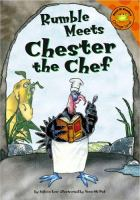 Rumble Meets Chester the Chef