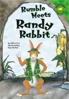 Rumble Meets Randy Rabbit