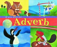 If You Were An Adverb