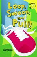 Loop, Swoop, and Pull!