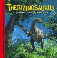 Therizinosaurus and Other Dinosaurs of Asia