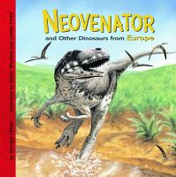 Neovenator and Other Dinosaurs of Europe