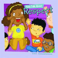 Kids Talk About Respect