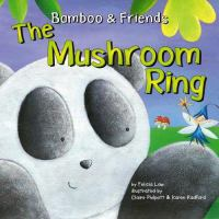 The Mushroom Ring