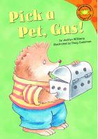 Pick A Pet, Gus!