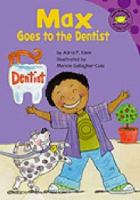 Max Goes to the Dentist