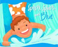 Splish, Splash, and Blue