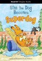 Stan the Dog Becomes Superdog