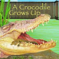 A Crocodile Grows up