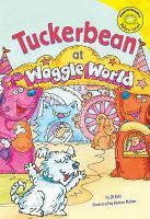 Tuckerbean at Waggle World