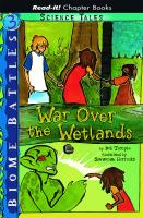 War Over the Wetlands