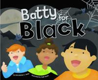 Batty for Black