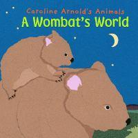 A Wombat's World