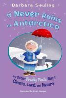 It Never Rains in Antarctica