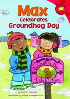 Max Celebrates Groundhog Day