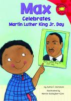 Max Celebrates Martin Luther King Jr. Day
