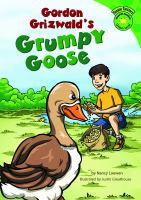 Gordon Grizwald's Grumpy Goose
