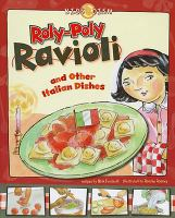 Roly-poly Ravioli and Other Italian Dishes