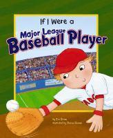 If I Were A Major League Baseball Player