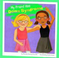 My Friend Has Down Syndrome