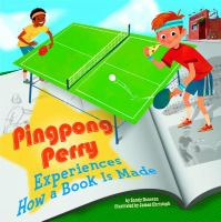 Pingpong Perry Experiences How A Book Is Made
