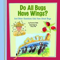 Do All Bugs Have Wings?