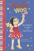 Red, White, and Blue and Katie Woo