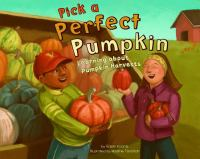 Pick A Perfect Pumpkin