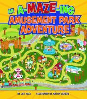 An A-maze-ing Amusement Park Adventure