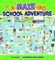 An A-maze-ing School Adventure