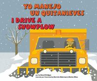 Yo Manejo Un Quitanieves / I Drive A Snowplow