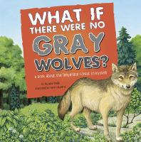 What If There Were No Gray Wolves?