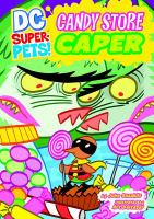 Candy Store Caper