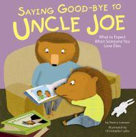 Saying Good-bye to Uncle Joe