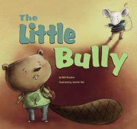 The Little Bully