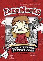 Zeke Meeks Vs. the Putrid Puppet Pals