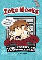 Zeke Meeks Vs. the Horrifying TV-Turnoff Week