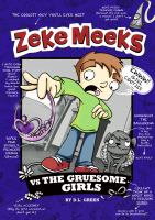 Zeke Meeks Vs. the Gruesome Girls