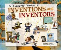 An Illustrated Timeline of Inventions and Inventors