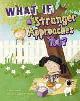 What If A Stranger Approaches You?