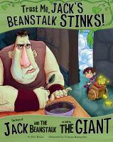 'Trust Me, Jack's Beanstalk Stinks! book cover