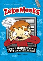 Zeke Meeks Vs. the Horrifying TV-Turnoff Week