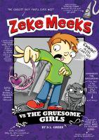 Zeke Meeks Vs. the Gruesome Girls