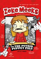 Zeke Meeks Vs. the Putrid Puppet Pals