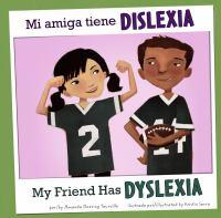 Mi Amiga Tiene Dislexia