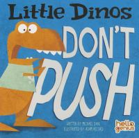 Little Dinos Don't Push