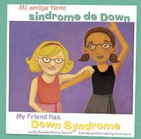 Mi amiga tiene síndrome de down/my friend has down syndrome