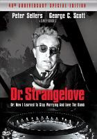 Dr. Strangelove, Or, How I Learned to Stop Worrying and Love the Bomb