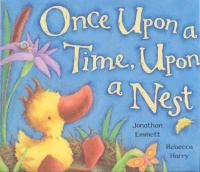Once Upon A Time, Upon A Nest