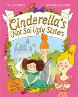 Cinderella's (not So) Ugly Sisters